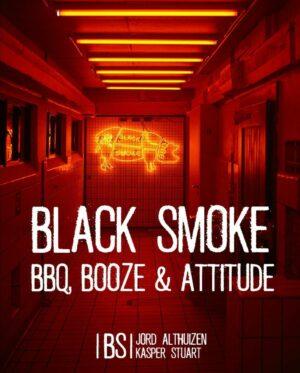 Black Smoke - BBQ, Booze & Attitude