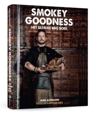 Smokey Goodness - Het ultime BBQ boek